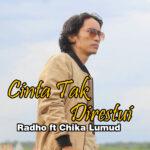 Lirik Cinta Tak Direstui Radho & Chika Lumud